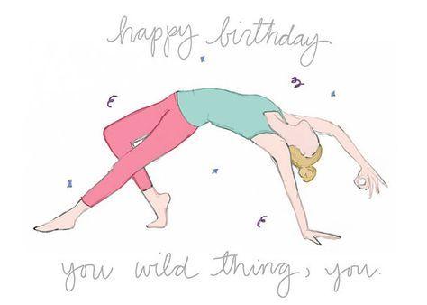 Happy Birthday You Wild Thing You Yoga Birthday Card Yoga