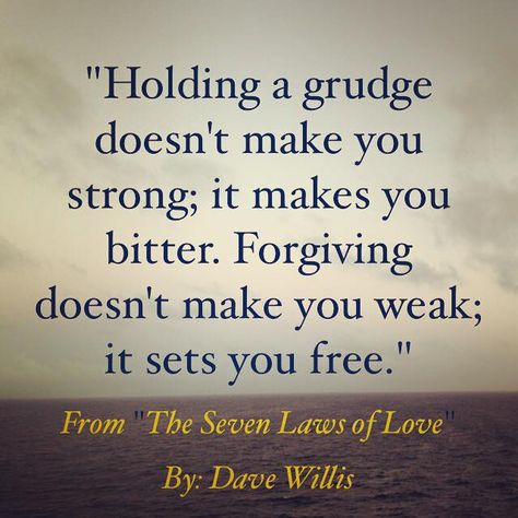 List Of Pinterest Forgiving Quotes Holding Grudges Pictures