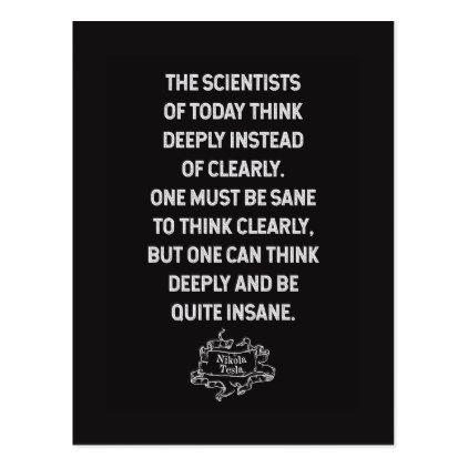 Nikola Tesla Scientists Quote Postcard Zazzle Com Scientist Quote Funny Quotes Nikola Tesla