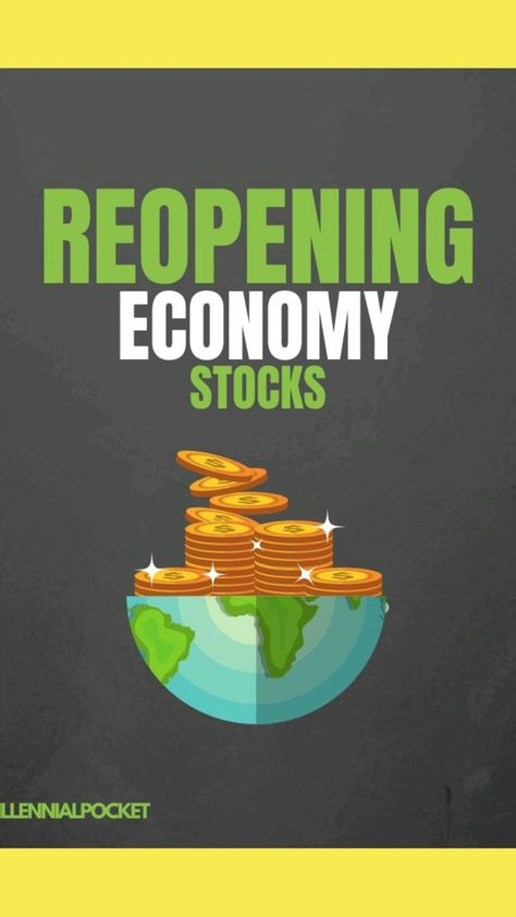 Reopening Economy stocks