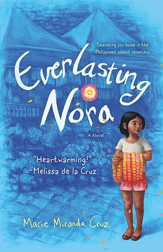 By Marie Miranda Cruz Middle Grade Book Ages 8 12 Yrs Set In The