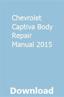 Chevrolet Captiva Body Repair Manual 2015 Range Rover Chevrolet Captiva Land Rover