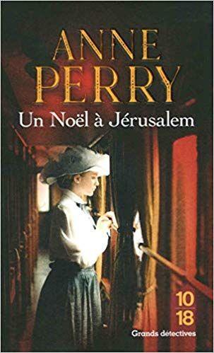 Amazon Fr Un Noel A Jerusalem Anne Perry Pascale Haas