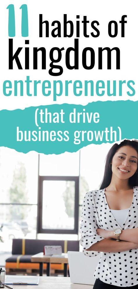 11 Habits of Kingdom Entrepreneurs That Drive Business Growth