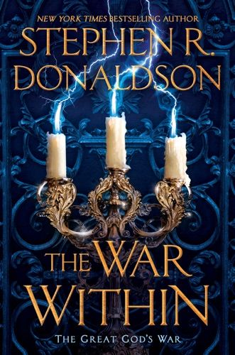 Read Download The War Within By Stephen R Donaldson For Free