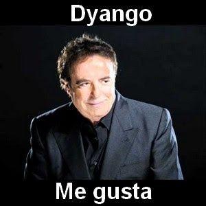 Dyango Me Gusta Letras Y Acordes Canciones Y Acordes De Guitarra