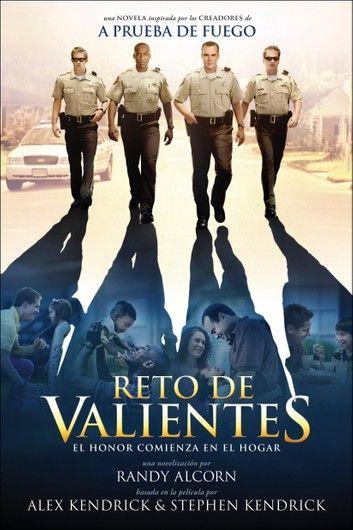 Reto De Valientes Ebook By Randy Alcorn Rakuten Kobo Peliculas Cristianas Valiente Nuevas Peliculas