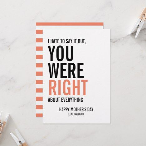 You Were Right Mom Mother S Day Card Zazzle Com Cards For