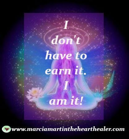 I don't have to earn it, I am it. Gratitude, Spirituality, Law of Attraction, Quotes #Attraction #dont #earn #Gratitude #Law #Spirituality