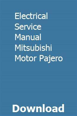 fiat palio wiring diagram pdf electrical service manual mitsubishi motor pajero mitsubishi  service manual mitsubishi motor pajero