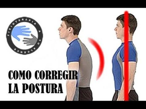 Como corregir la postura de la espalda encorvada mediante ejercicios  /  Fisioterapia a tu alcance