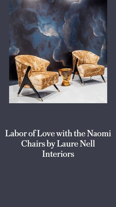 Labor of Love with the Naomi Chairs by Laure Nell Interiors
