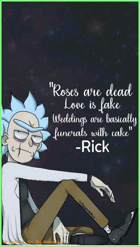 Wallpaper Iphone Funny This Is Absolutely Correct Adventures Of Rick And Morty Wallp Rick And Morty Quotes Rick And Morty Poster Rick I Morty
