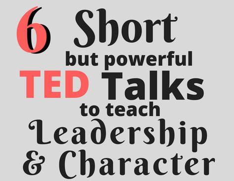 six short ted talks info graphic Love these quick (and funny!) talks to inspire leadership and teach character with my high school students! Perfect to fill an extra 15 minutes or all together as a mini character-building unit. Leadership Quotes, Ted Talks Leadership, Leadership Classes, Student Leadership, Leadership Activities, Leadership Development, Group Activities, Educational Leadership, Leadership Qualities