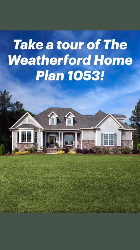 Take a tour of The Weatherford Home Plan 1053!