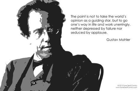 Gustav Mahler Quote u2013 Tone Deaf Personal Pinterest Gustav