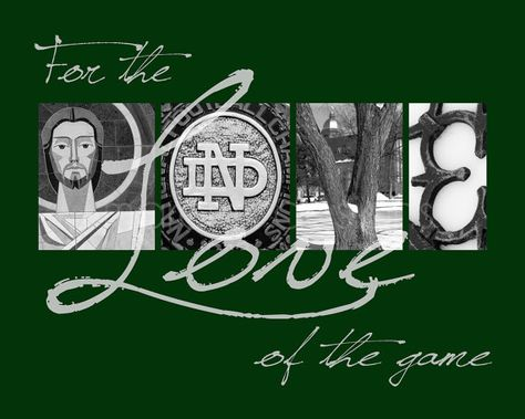 Notre Dame Fighting Irish 8x10 For the Love of by MarcinkDesigns, $19.00