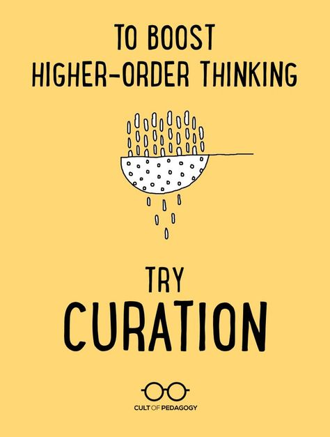 To Boost Higher-Order Thinking, Try Curation - A digital curation project is a fast way to engage critical thinking in any content area. Here's how it works. We do this when we compile an annotated bibliography. Instructional Coaching, Instructional Strategies, Teaching Strategies, Teaching Tips, Instructional Technology, College Teaching, Student Teaching, Education Logo, Gifted Education
