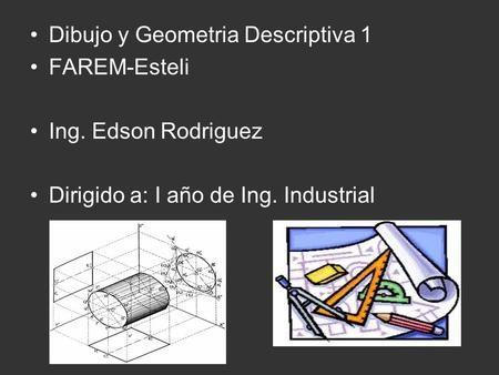 Dibujo Y Geometria Descriptiva 1 Paralelas Y Perpendiculares Mapa A Escala Tipos De Escalas