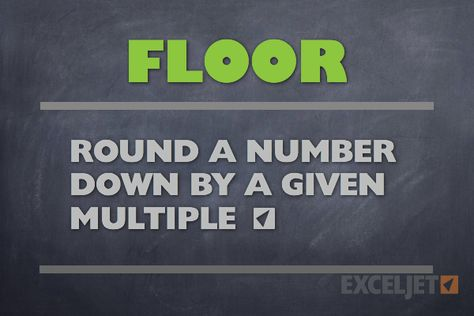Excel FLOOR Function   Rounds Numbers Down To A Multiple That You Specify.  | Math Functions | Pinterest