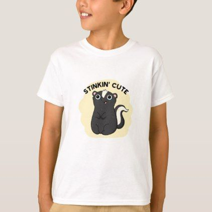 Stinkin Cute Adorable Skunk Pun T-Shirt - animal gift ideas animals and pets diy customize