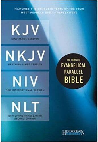 Complete Evangelical Parallel Bible-PR-KJV/NKJV/NIV/NLT: Hendrickson