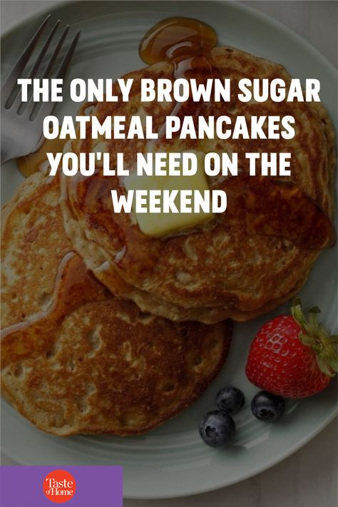My family absolutely loves these oat pancakes. I make them every Saturday and Sunday. If I don't, they don't believe it's the weekend! My son's friends often spend the night, and I think it's because they like these oatmeal pancakes so much. They are especially delicious served with molasses and syrup. —Sharon W. Bickett, Chester, South Carolina