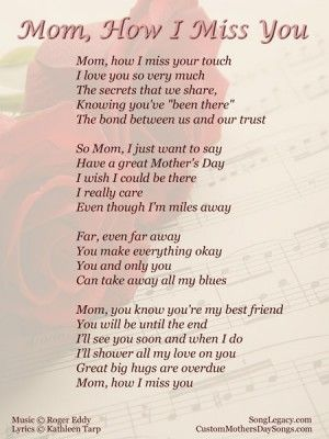 Lyric Sheet For Original Mother S Day Song Mom How I Miss You Miss My Mom I Miss My Mom Miss Mom