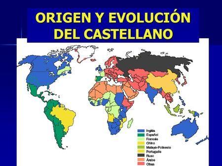 Origen Y Evolución Del Castellano Castellano Evolucion Lengua Española