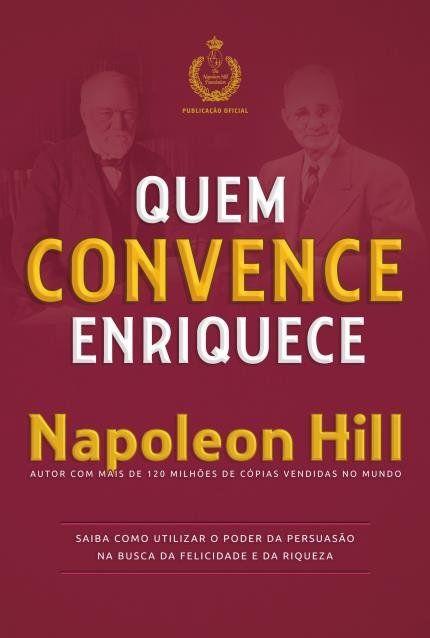 Quem Convence Enriquece Livros De Negocios Livros Para Ler