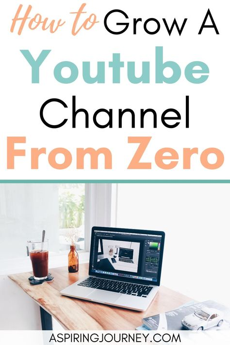 How to grow a successful youtube channel