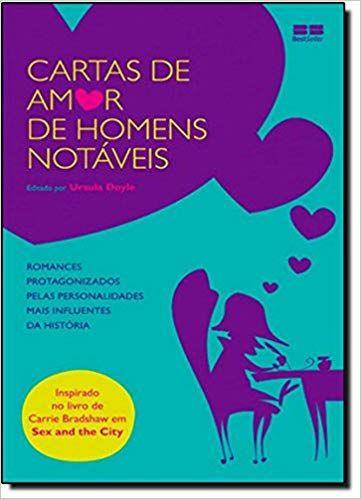 Cartas De Amor De Homens Notaveis 9788576843887 Livros Na