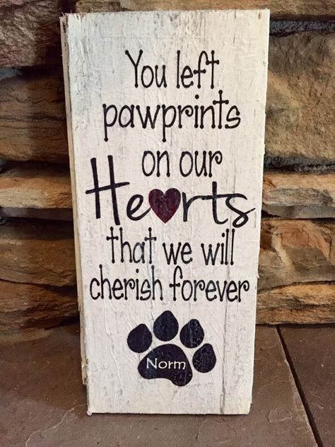 You left paw prints on our hearts that we will cherish forever, Wood sign Custom initials or name in paw print. Animal Quotes, Dog Quotes, Pain Quotes, Dog Memorial, Memorial Gifts, Cute Baby Dogs, Best Friend Poems, Pet Remembrance, Pet Loss Gifts