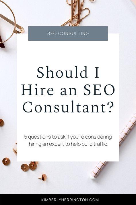 Should I Hire an SEO Consultant?