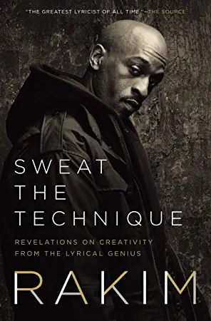 Download Sweat The Technique Revelations On Creativity From The