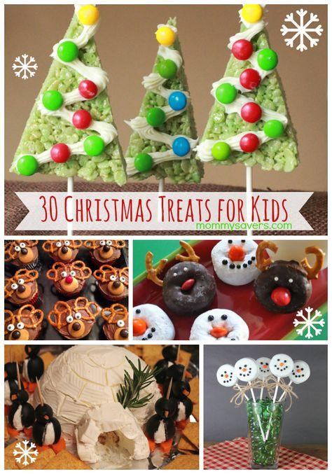 Christmast Treats for Kids - 30 Fun Ideas to Bake and Share #christmastreats #christmastreatsforkids