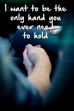 Love Quotes For Him Holding Hands Love Quotes For Her Romantic Quotes Cute Love Quotes