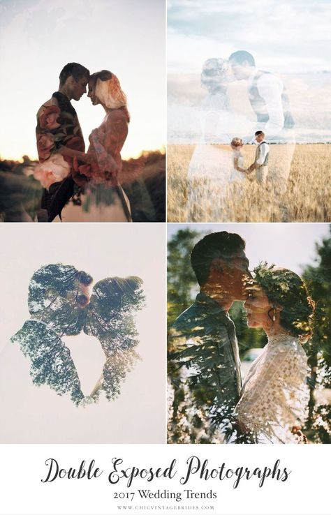Top Wedding Trends 2017 - Double Exposed Photographs