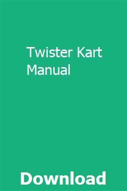 Twister Kart Manual Repair Manuals Manual Manual Car