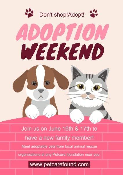 Join Us To Adopt Pet Pet Adoption Weekend Poster Template Fotor Design Maker Act Now Pet Adoption Adoption Poster Template