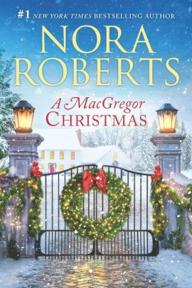 A Macgregor Christmas A 2 In 1 Collection Paperback Christmas Books Free Ebooks Nora Roberts Books