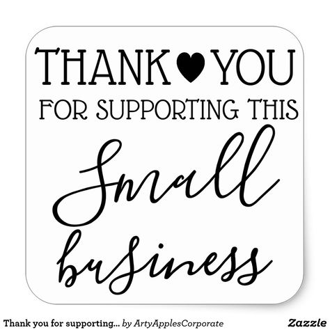 Thank you for supporting small business square sticker