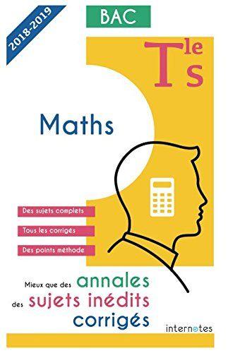 Mieux Que Des Annales Des Sujets Inedits Corriges Maths Tle S Bac En Ligne Math Pie Chart Chart