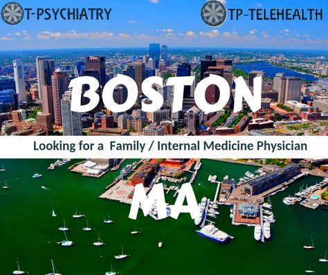 Looking for a Family Medicine/Internal Medicine Doctor or Clinic in Boston, Massachusetts (MA)