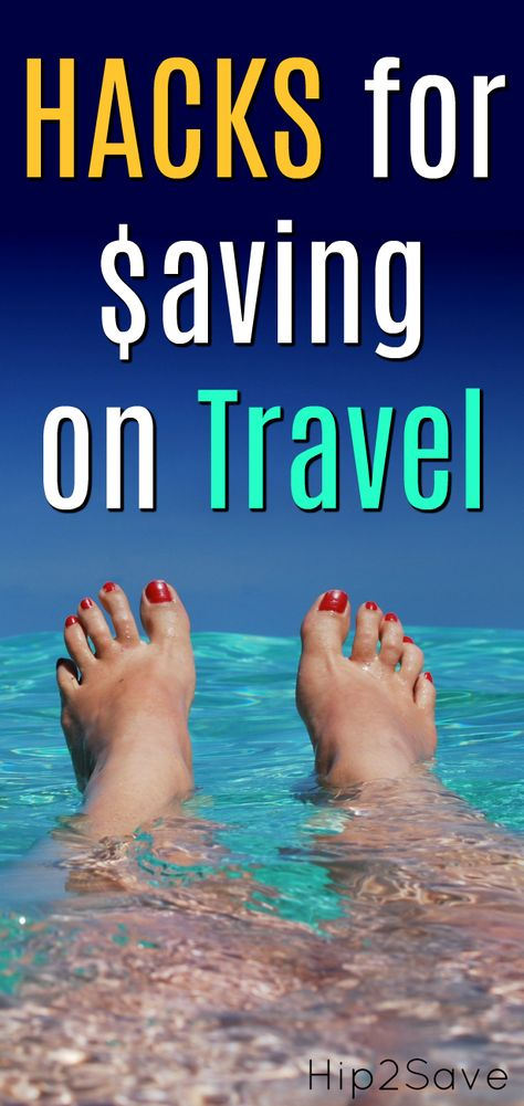 5 Clever Ways to Save Big Money on Your Next Vacation - Hip2Save