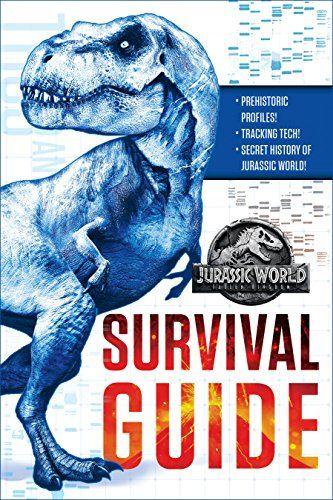 Download Jurassic World Fallen Kingdom Dinosaur Survival Guide Jurassic World Fallen Kingdom By David Lewman Falling Kingdoms Jurassic World Survival Guide