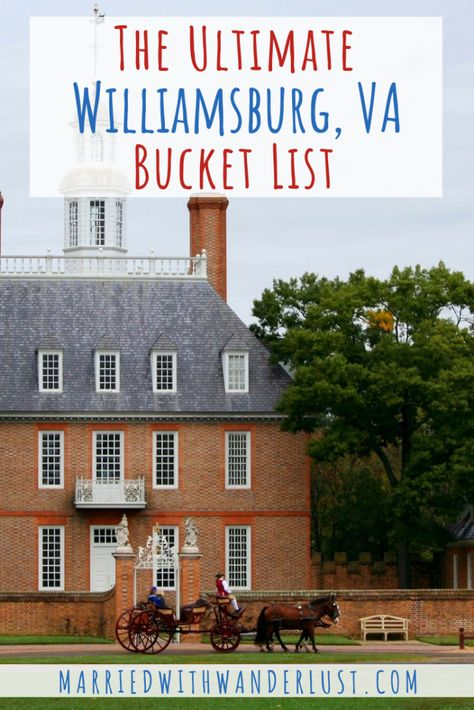 The Ultimate Williamsburg, Virginia Bucket List Williamsburg Virginia, Colonial Williamsburg, Virginia Fall, Virginia Beach, Historic Jamestowne, Adventures Abroad, Virginia Is For Lovers, Future Travel, Vacation Destinations
