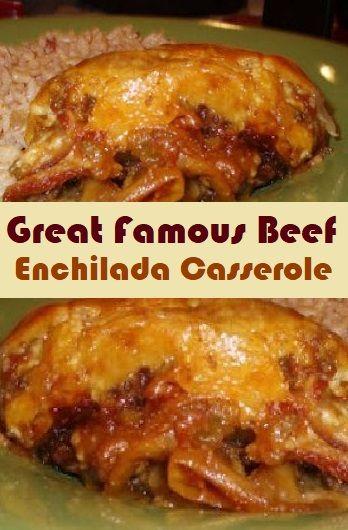 Great Famous Beef Enchilada Casserole Cenanis Food Di 2020 Resep Makanan Enchiladas Makanan