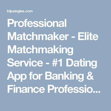 Elite matchmaking service
