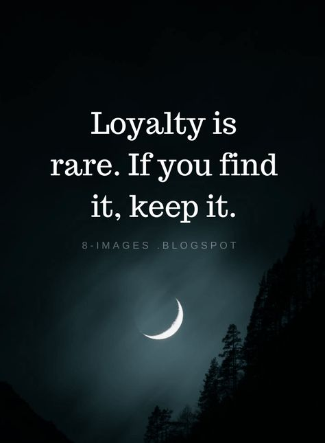 Loyalty is rare. If you find it, keep it | Loyalty Quotes - Quotes